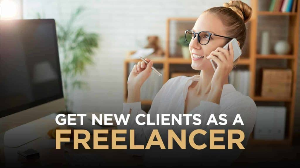 Get Clients As A Freelancer