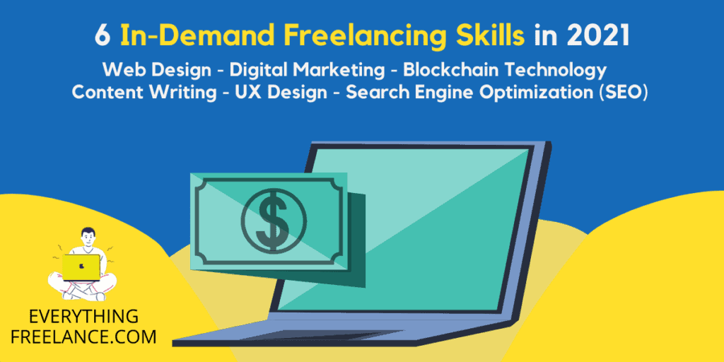 6 In-Demand Skills for Freelancing in 2021