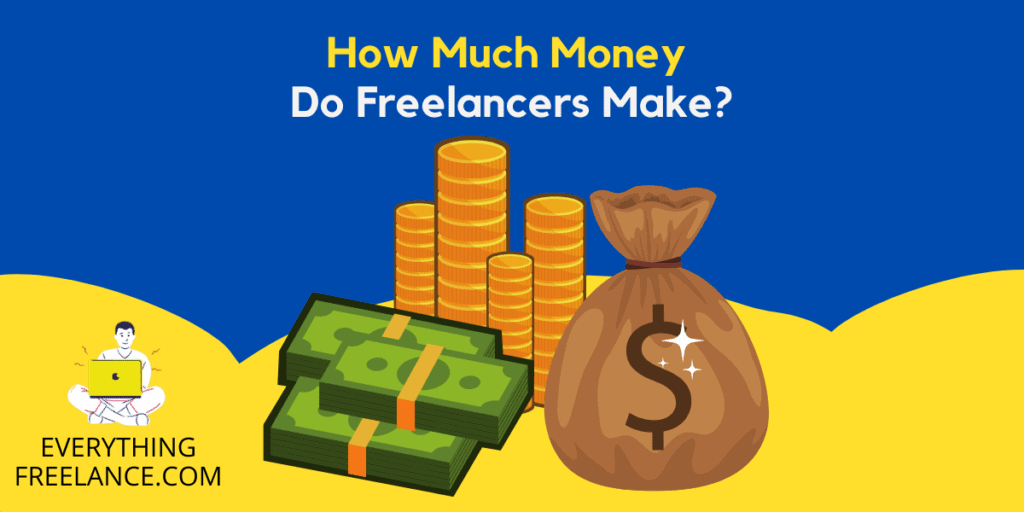 How much do freelancers earn