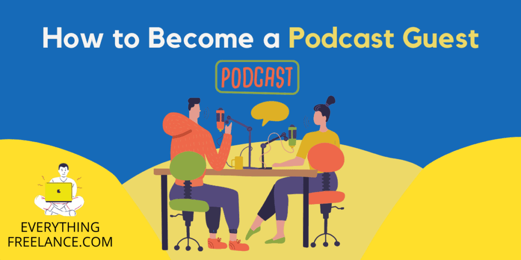 How to become a Podcast Guest