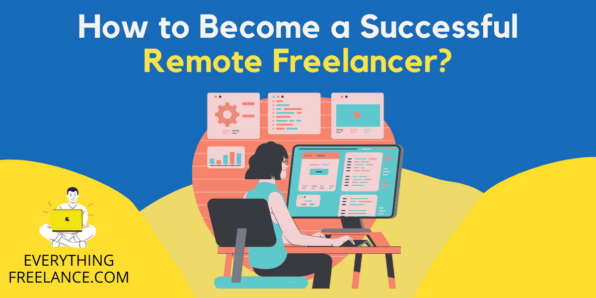Becoming a Successful Remote Freelancer