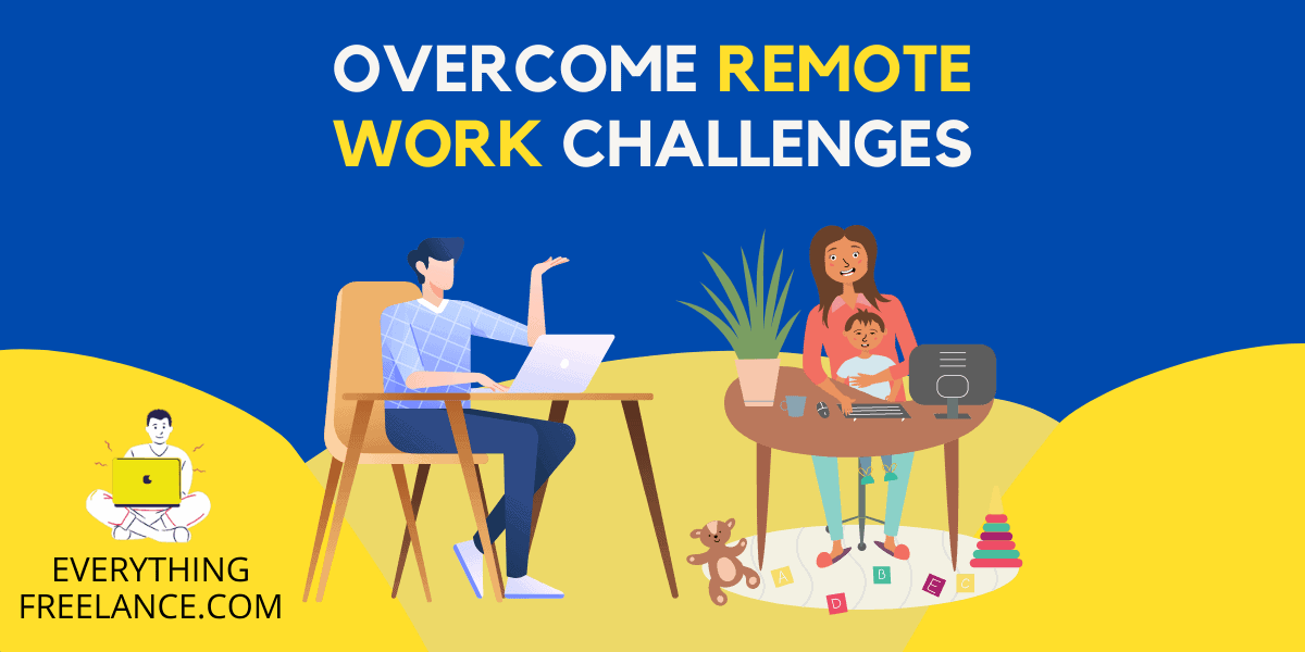advices and tips to overcome remote work challenges